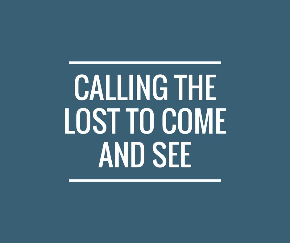 calling the lost to come and see (1)