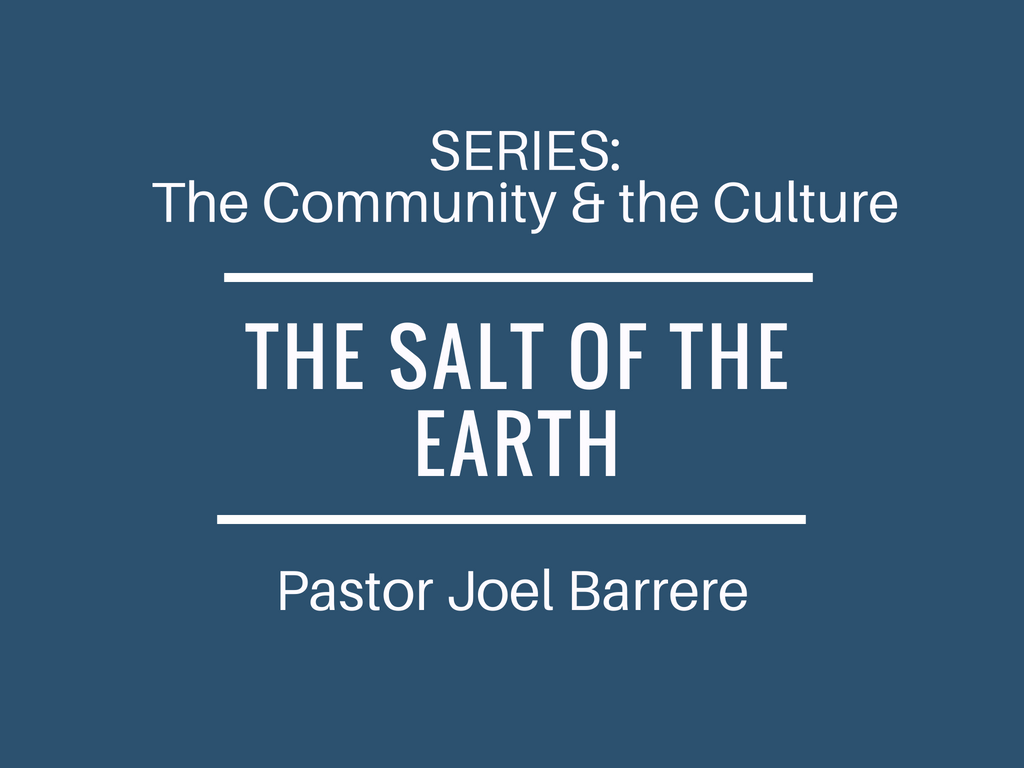 The Community and the Culture: The Salt of the Earth