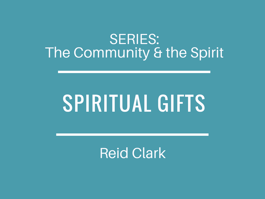 The Community and Spirit: Spiritual Gifts Image