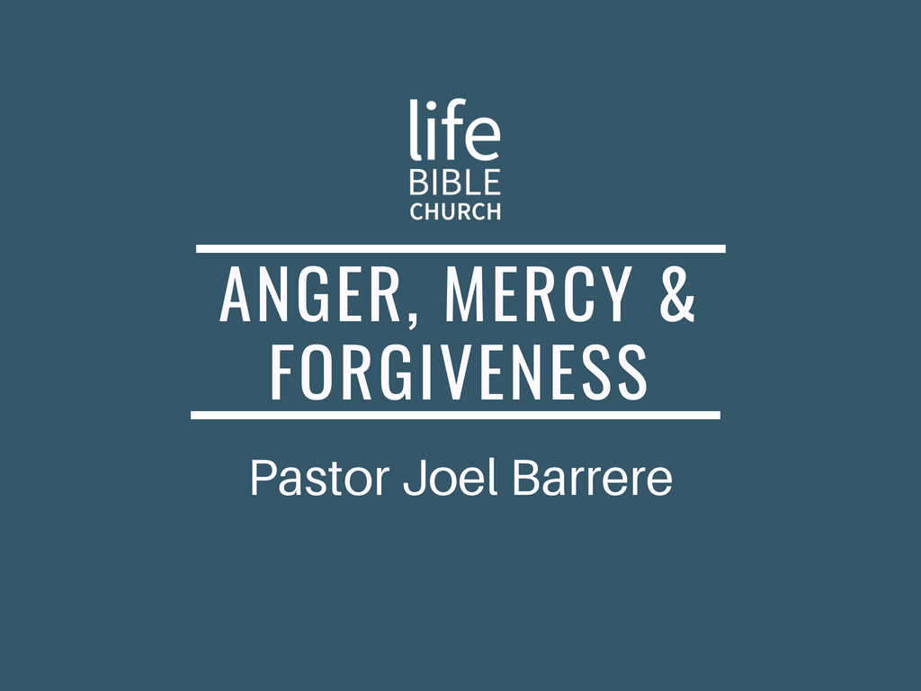 Anger, Mercy and Forgiveness Image