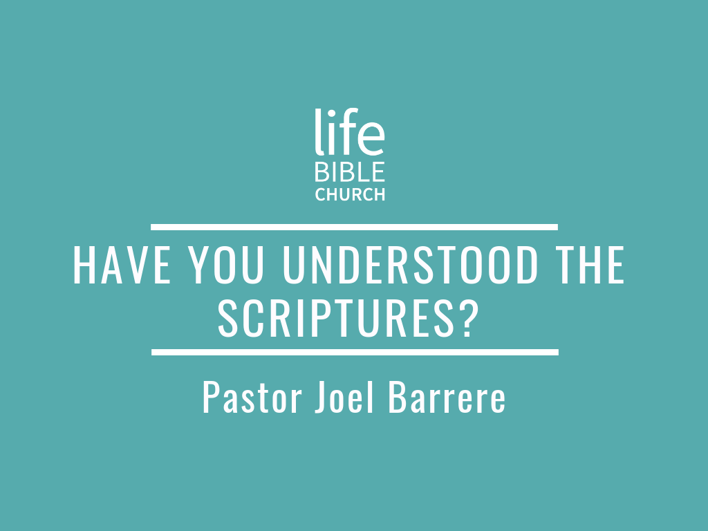 Have You Understood the Scriptures? Image