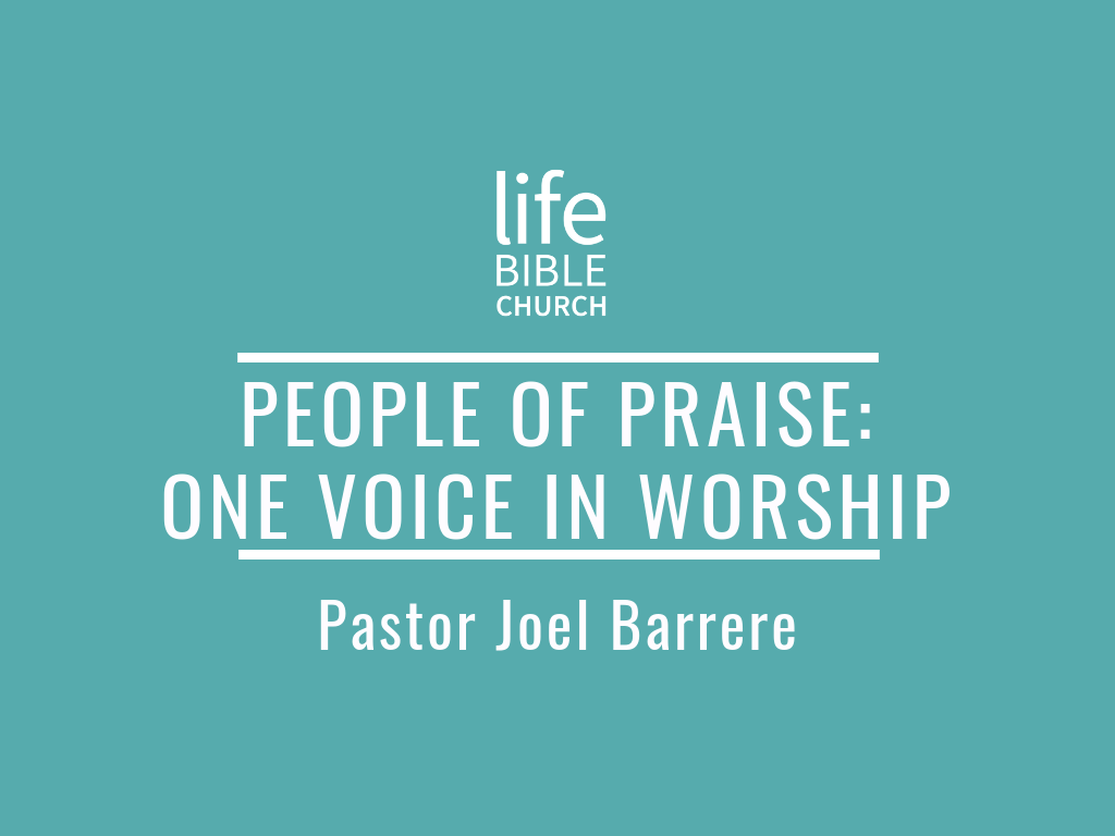 People of Praise Part 4- One Voice in Worship Image
