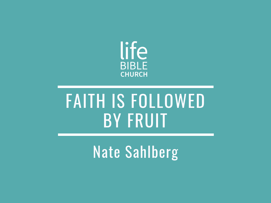 Faith is Followed by Fruit Image