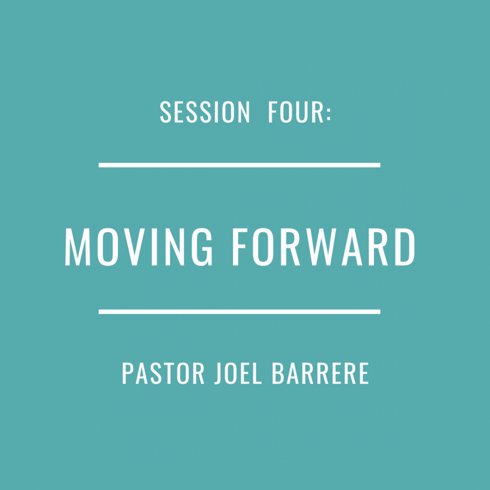 Session 4: Moving Forward
