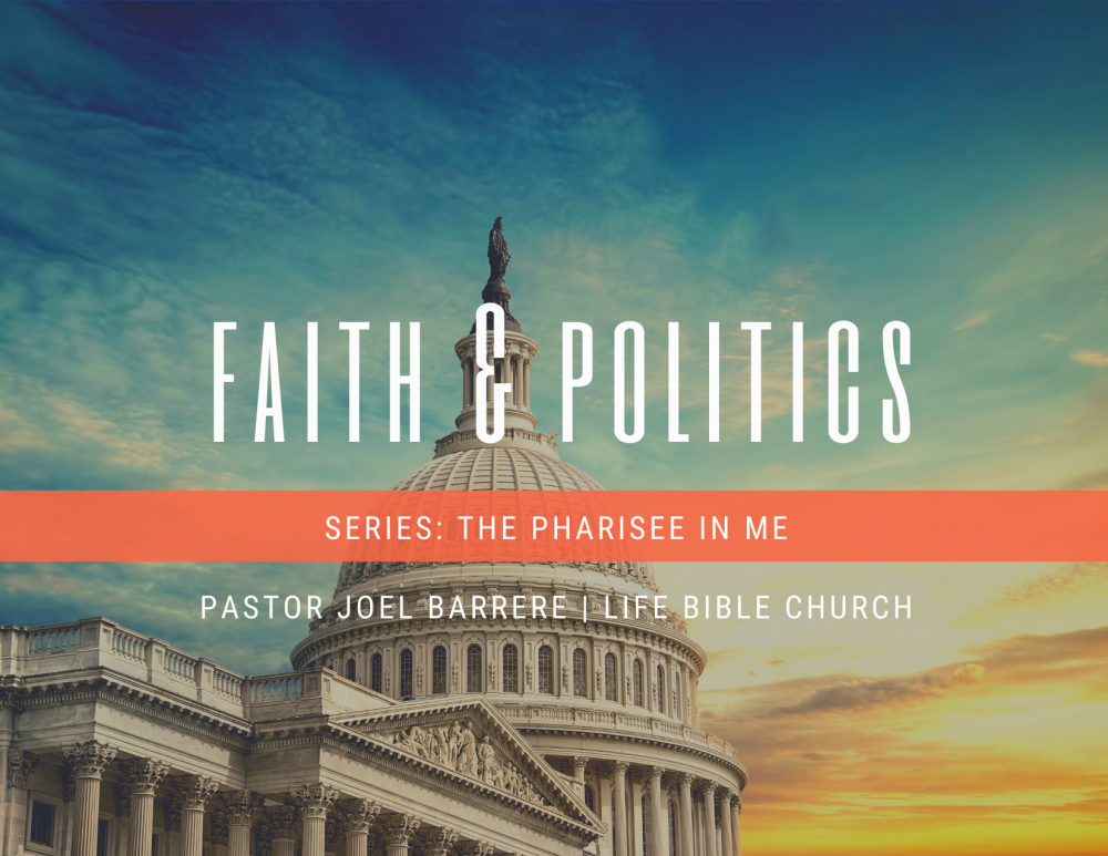 Faith and Politics, Part 1