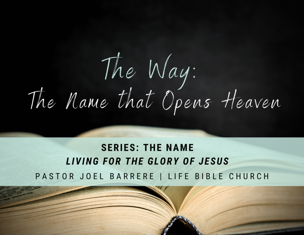 The Way: The Name that Opens Heaven Image