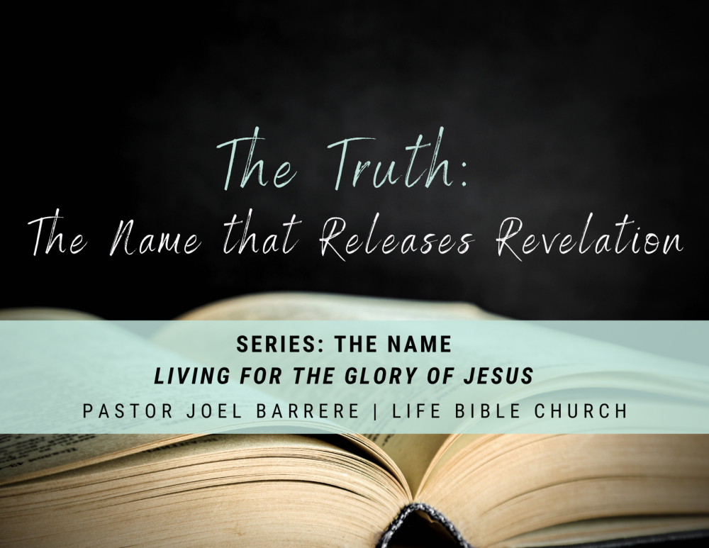 The Truth: The Name that Releases Revelation Image