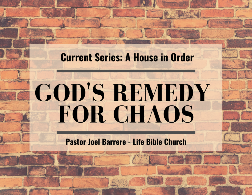 God\'s Remedy For Chaos
