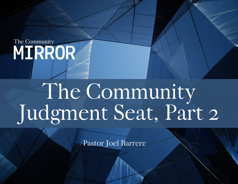 The Community Judgment Seat, part 2 Image