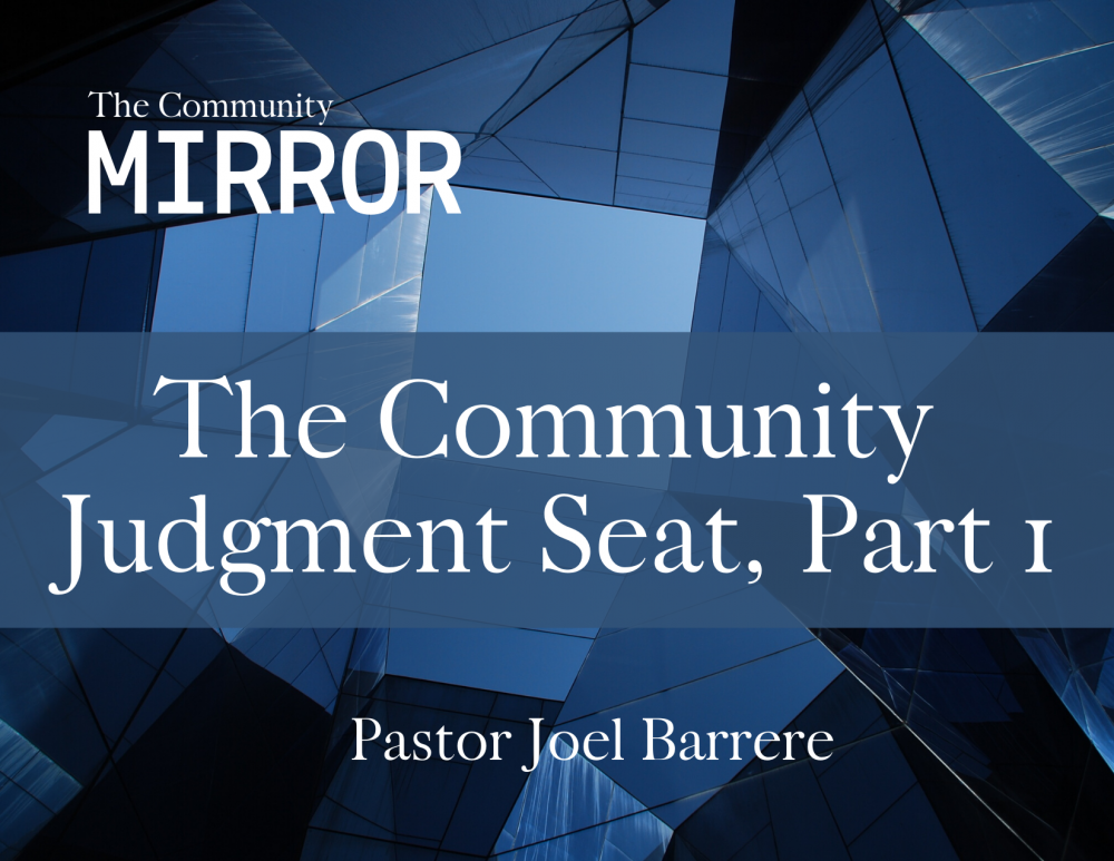 The Community Judgment Seat, Part 1 Image